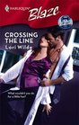 Crossing the Line (Perfect Anatomy. Bk 1) (Harlequin Blaze, No 399)