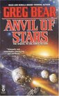 Anvil of Stars (Forge of God, Bk 2)