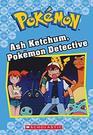 Ash Ketchum Pokmon Detective