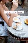 Rome in Love A Novel