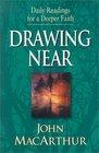 Drawing Near: Daily Readings for a Deeper Faith (Daily Readings for a Deeper Faith)