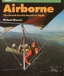 Airborne: The Search for the Secret of Flight (Novabook Series)