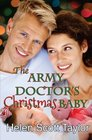 The Army Doctor's Christmas Baby
