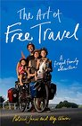 The Art of Free Travel A Frugal Family Adventure