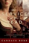 The Service of the Dead A Novel