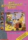 Kristy's Great Idea (Baby-Sitters Club, Bk 1)