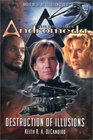 Gene Roddenberry's Andromeda Destruction of Illusions