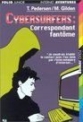 Cybersurfers  Correspondant fantme