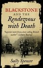 Blackstone and the Rendezvous with Death (The Blackstone Detective Series)