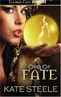 Orb of Fate Chosen of the Orb / The Orb of Atrios