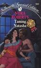 Taming Natasha (Stanislaskis, Bk 1) (Silhouette Special Edition, No 583)