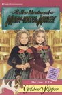 The Case of the Golden Slipper (New Adventures of Mary Kate & Ashley, #20)