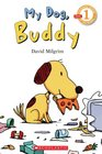 My Dog, Buddy (Scholastic Reader Level 2)