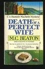 Death of a Perfect Wife (Hamish MacBeth, Bk 4)