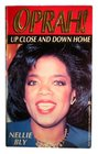 Oprah Up Close and Down Home