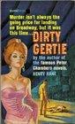 Dirty Gertie