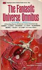 The Fantastic Universe Omnibus  Title Fight Golden Pyramid Robot Who Wanted to Know She Only Goes Out At Night Muted Horn Sit by the Fire Mex Amazing Mrs Mimms The Pacifist Bounty Hunter Way of Life In Lonely Lands The Day Will Come