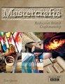 Mastercrafts Rediscover British Craftsmanship