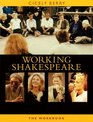 The Working Shakespeare Collection A Workbook for Teachers