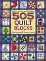 505 Quilt Blocks  Plus 36 Beautiful Projects to Make