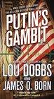 Putin's Gambit A Novel