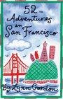 52 Adventures in San Francisco (52 Decks)