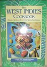 The West Indies Cookbook Classic Recipes from the Spicy Caribbean