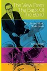 The View from the Back of the Band The Life and Music of Mel Lewis