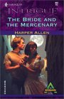 The Bride and the Mercenary (Avengers, Bk 3) (Harlequin Intrigue, No 663)