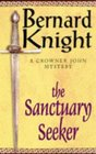 The Sanctuary Seeker (Crowner John, Bk 1)