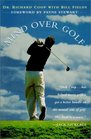 Mind Over Golf How to Use Your Head to Lower Your Score