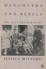 Daughters and Rebels An Autobiography