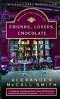 Friends, Lovers, Chocolate (Isabel Dalhousie, Bk 2)