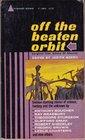 Off the Beaten Orbit