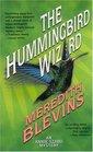 The Hummingbird Wizard (Annie Szabo, Bk 1)