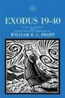 Exodus 19-40: A New Translation with Introduction and Commentary by William H.C. Propp (Anchor Bible)