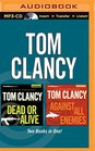 Tom Clancy  Dead or Alive and Against All Enemies