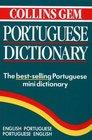 Collins Gem Portuguese Dictionary: English Portuguese/Portuguese English (Collins Gem)