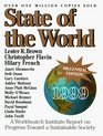 State of the World 1999 A Worldwatch Institute Report on Progress Toward a Sustainable Society