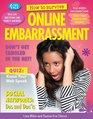 How to Survive Online Embarrassment