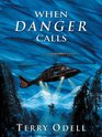 When Danger Calls (Five Star Expressions)