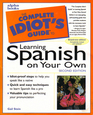 The Complete Idiot's Guide to Learning SpanishSecond Edition