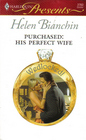 Purchased: His Perfect Wife (Wedlocked!) (Harlequin Presents, No 2763)