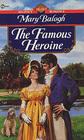 The Famous Heroine (Dark Angel, Bk 3) (Signet Regency Romance)