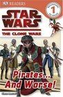 Star Wars The Clone Wars Pirates    and Worse