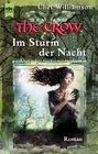 The Crow Im Sturm der Nacht