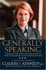 Generally Speaking: A Memoir by the First Woman Promoted to Three- Star General in the United States Army