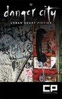Danger City Two: Urban Short Fiction