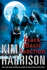 Black Magic Sanction (Rachel Morgan, Bk. 8)