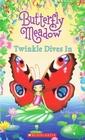 Twinkle Dives In (Butterfly Meadow, Bk 2)
